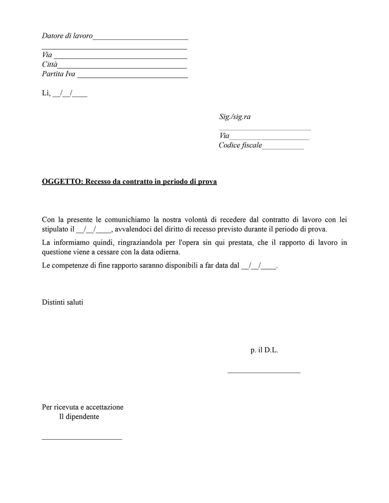 Facsimile contratto recesso da periodo di prova doc for Contratto affitto appartamento arredato fac simile